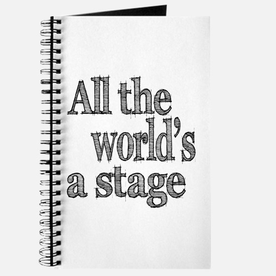 All the World's a Stage Journal