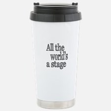 All the World's a Stage Stainless Steel Travel Mug