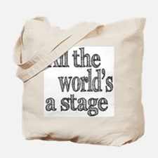 All the World's a Stage Tote Bag