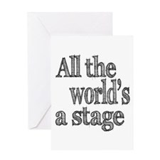 All the World's a Stage Greeting Card