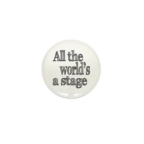 All the World's a Stage Mini Button (100 pack)