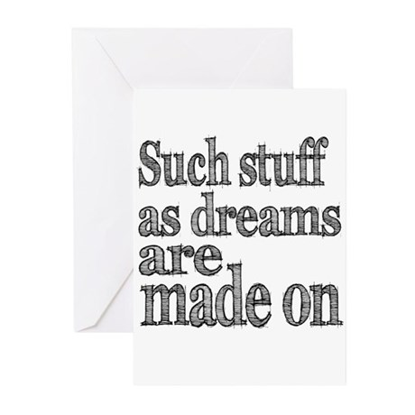 Such Stuff as Dreams are Made On Greeting Cards (P