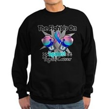 Fight is On Thyroid Cancer Sweatshirt