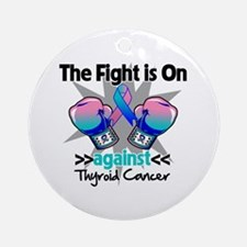 Fight is On Thyroid Cancer Ornament (Round)