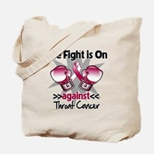 Fight is On Throat Cancer Tote Bag