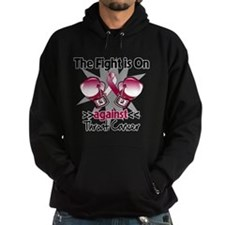 Fight is On Throat Cancer Hoodie