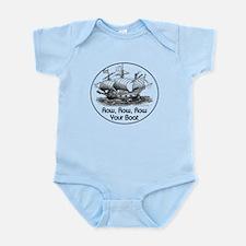 ROW ROW ROW YOUR BOAT Infant Bodysuit