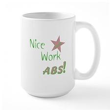 Nice Work Abs Mug
