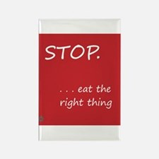 STOP.EAT RIGHT > magnet