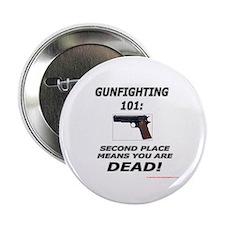 """GUNFIGHTING 101 2.25"""" Button"""