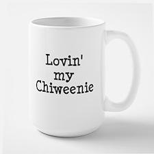 Lovin' My Chiweenie Large Mug
