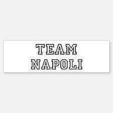 Team Napoli Bumper Bumper Bumper Sticker