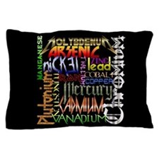 Heavy Metals Pillow Case