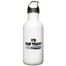I'd Tap That! Water Bottle