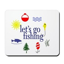 Let's go fishing! Mousepad
