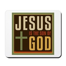 Jesus Is The Son of God Mousepad