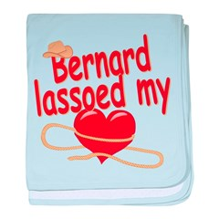 Bernard Lassoed My Heart baby blanket