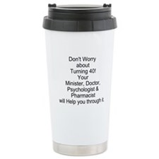Unique Humorous sayings Travel Mug