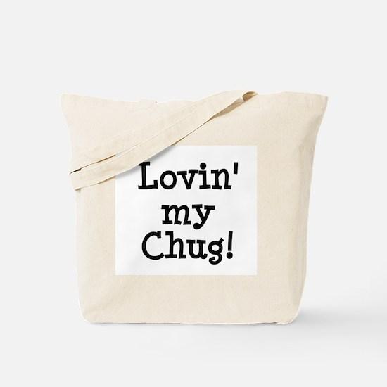 Lovin' My Chug Tote Bag