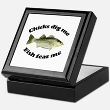 Chicks dig me, fish fear me Keepsake Box