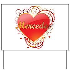 Mercedes Valentines Yard Sign