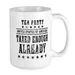Taxed Enough Already Large Mug