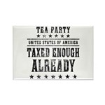 Taxed Enough Already Rectangle Magnet (100 pack)