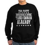Taxed Enough Already Sweatshirt (dark)