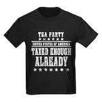 Taxed Enough Already Kids Dark T-Shirt