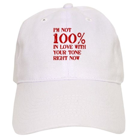 Not 100% in Love With Your Tone Cap