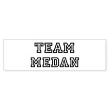 Team Medan Bumper Bumper Sticker
