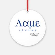 Lame Ornament (Round)