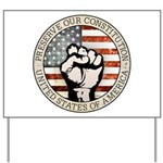 Preserve Our Constitution Yard Sign