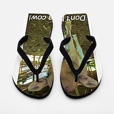 Don't have a cow! Flip Flops