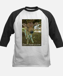 Don't have a cow! Tee