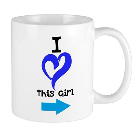 I Love this girl Mug