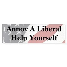 Annoy A Liberal Bumper Sticker