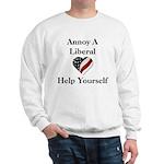 Annoy A Liberal Sweatshirt