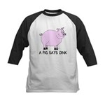 A Pig Says Oink Kids Baseball Jersey