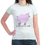 A Pig Says Oink Jr. Ringer T-Shirt