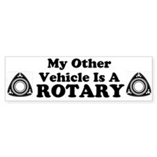 Other Vehicle is a Rotary sticker Bumper Sticker