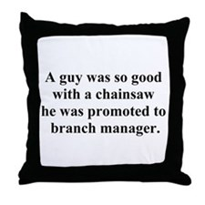 branch manager Throw Pillow