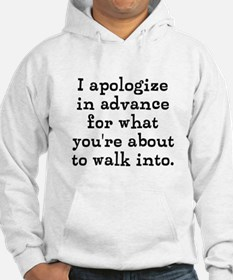 I apologize in advance... Hoodie