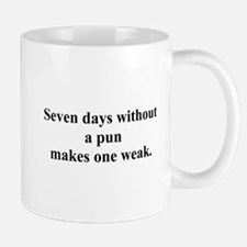 without a pun Mug