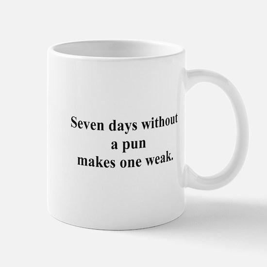 without a pun Mug