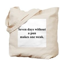 without a pun Tote Bag