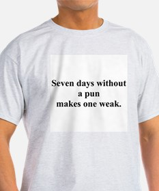 without a pun T-Shirt