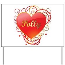 Polly Valentines Yard Sign