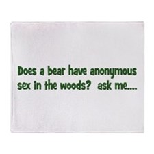Does a bear have anonymous se Throw Blanket