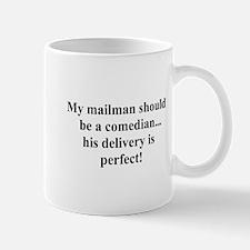 perfect delivery Mug